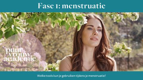 Cyclus fase 1 (menstruatie)